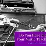 Do You Have Big Dreams For Your Music Teaching Business?