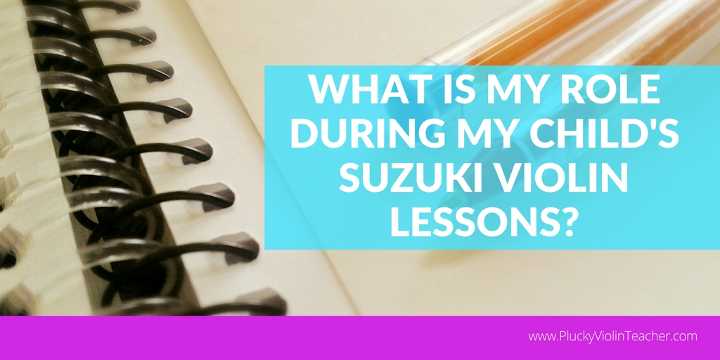 What parents should be doing during their children's Suzuki music lessons....