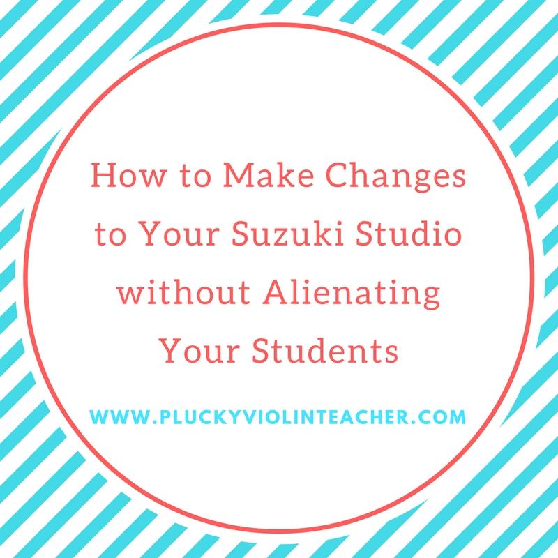 How to Make Changes to Your Suzuki Studio without Alienating Your Students... via www.PluckyViolinTeacher.com
