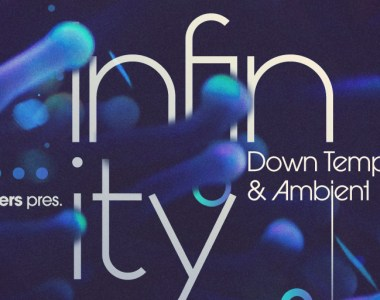 Loopmasters Infinity - Down Tempo & Ambient - Sample Packs