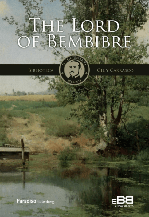 The Lord Of Bembibre. PlumillaBerciano