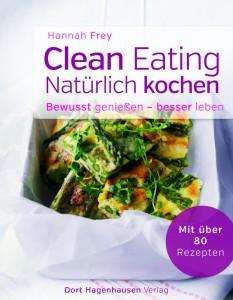 "Buchcover ""Clean Eating"" - Bild: Becker PR"