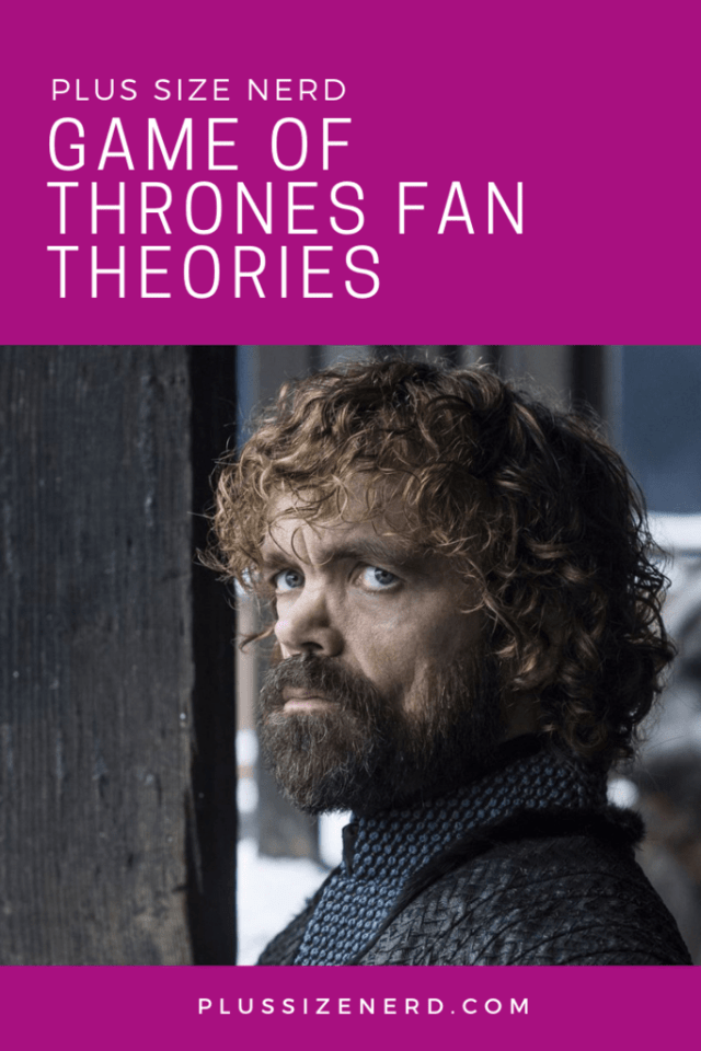 Game of Thrones Fan Theories Pin
