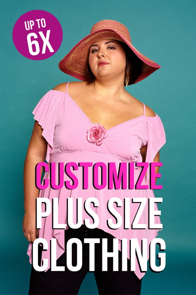 Customize Your Plus Size Clothing