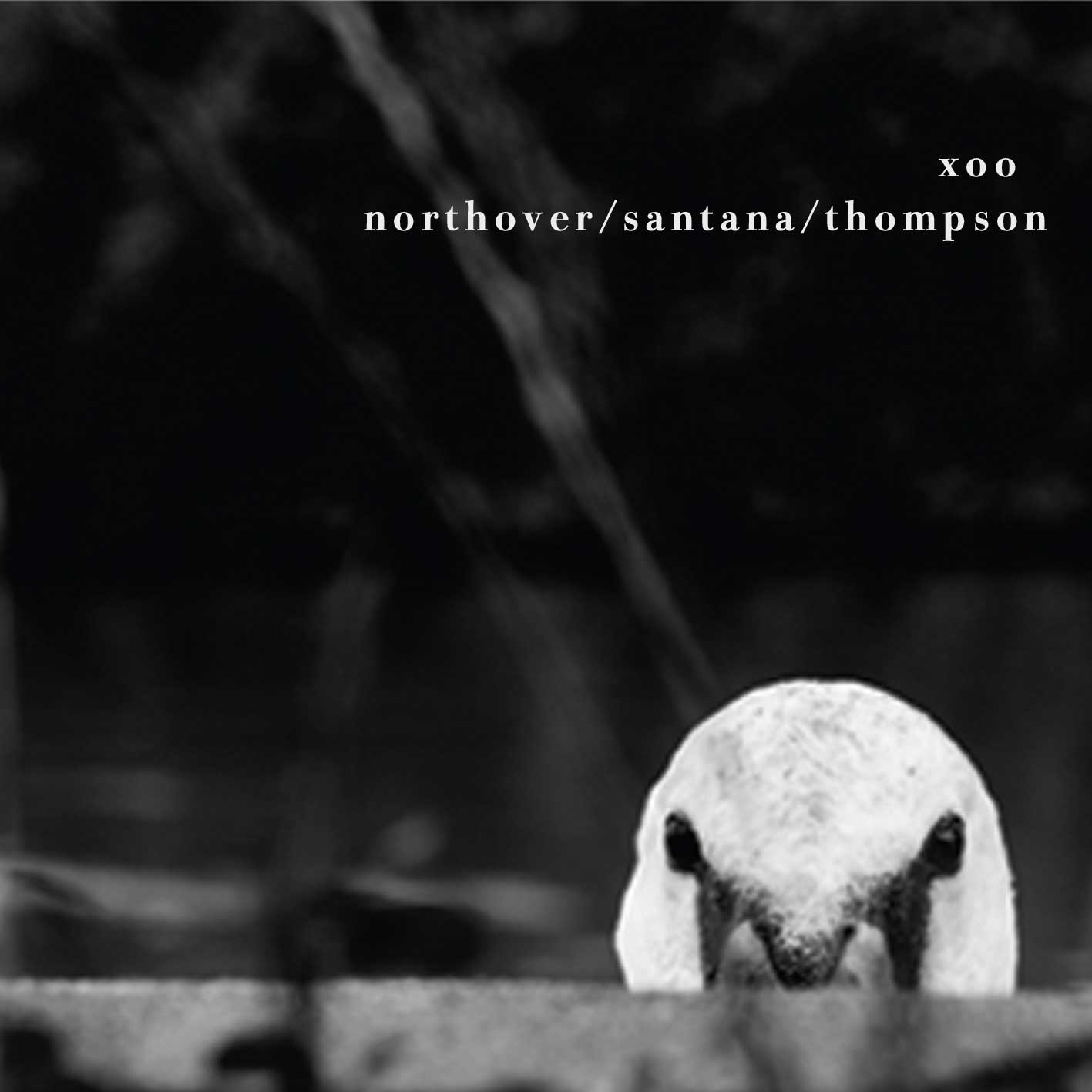 Northover / Santana / Thompson – xoo