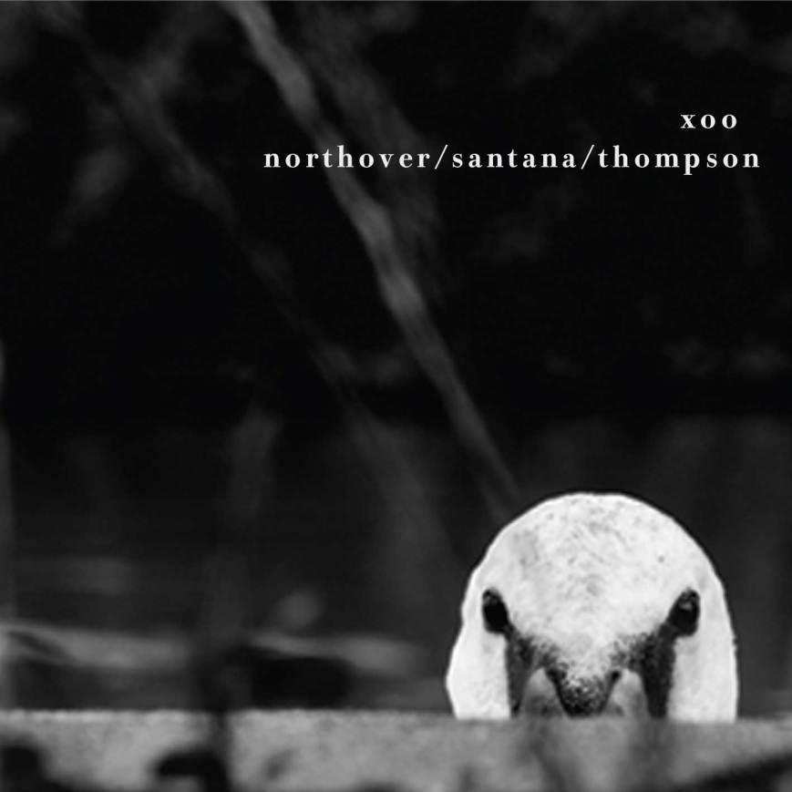 Northover / Santana / Thompson – xoo