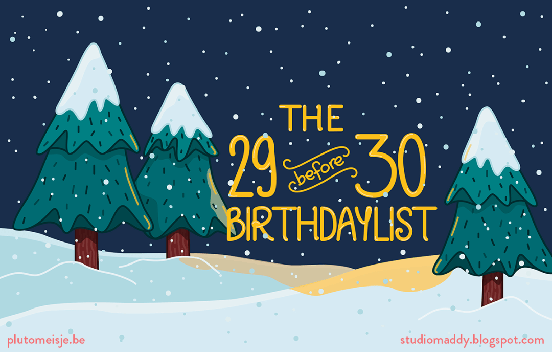 The 29 before 30 birthday list