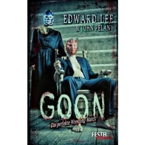 Goon von Edward Lee & John Pelan