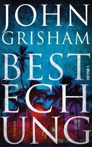 Rezension: Bestechung von John Grisham