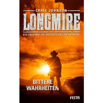 Longmire: Bittere Wahrheiten von Craig Johnson