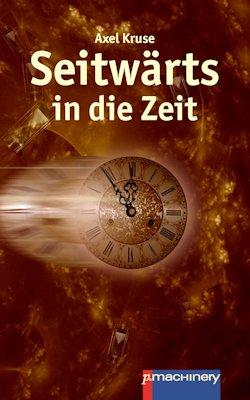 Axel Kruse – Seitwärts in die Zeit (Cover von Crossvalley Smith)