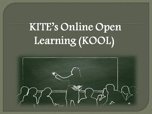 KITE's Online Open Learning (KOOL)