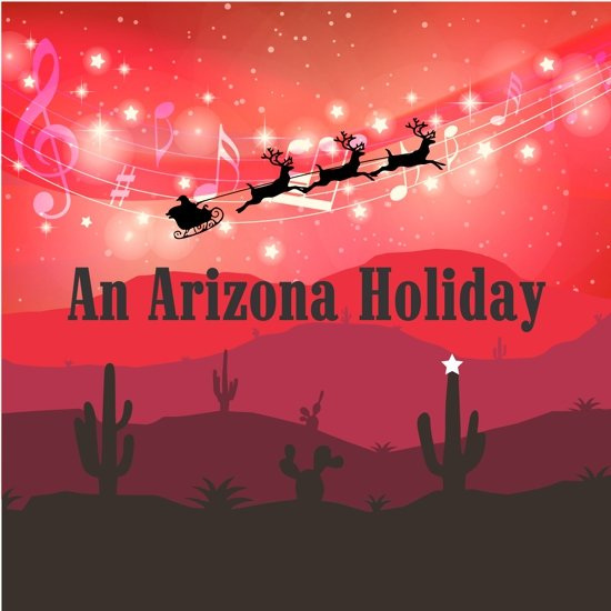 An Arizona Holiday