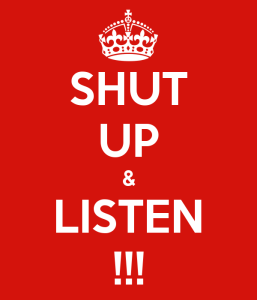 shut-up-and-listen