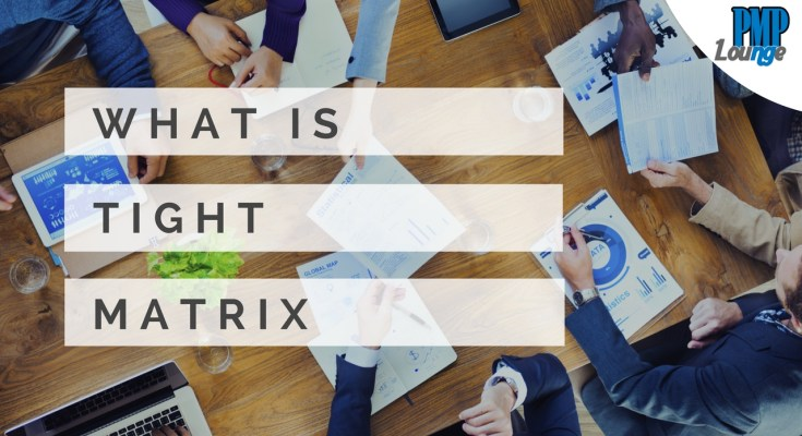 tight matrix - What is Tight Matrix?