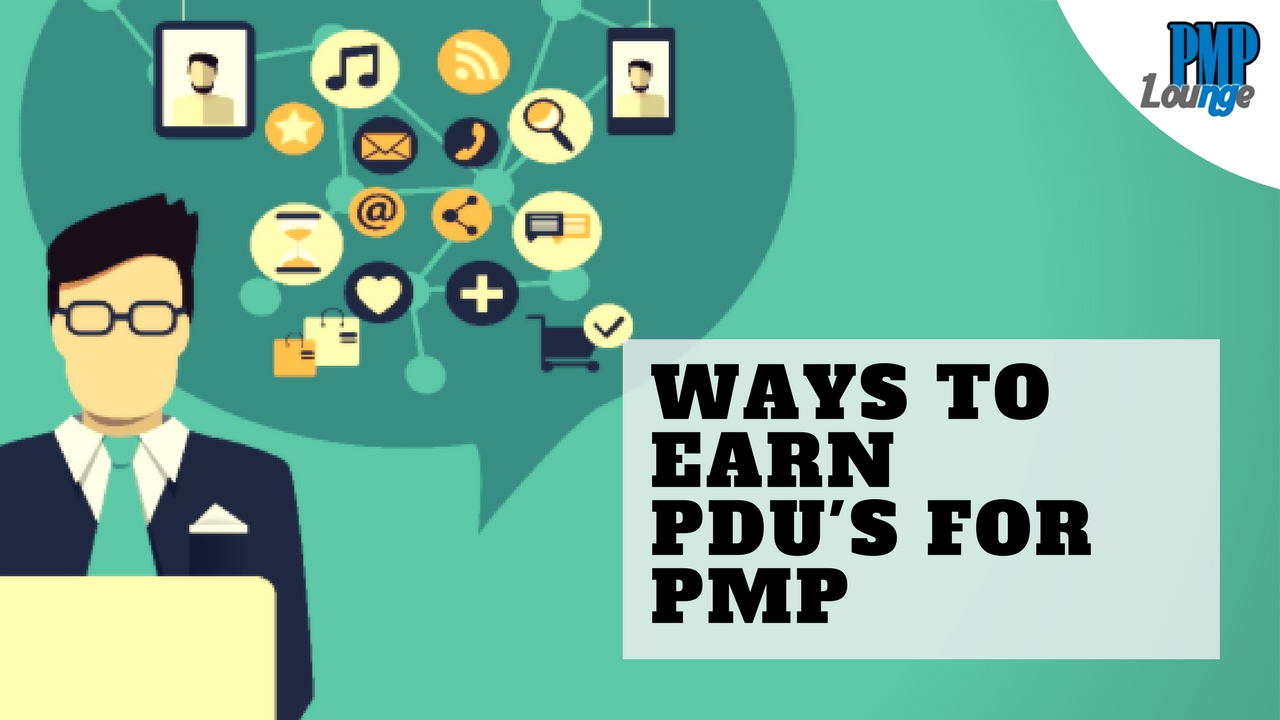 Ways To Earn Pdus For Pmp Pmc Lounge