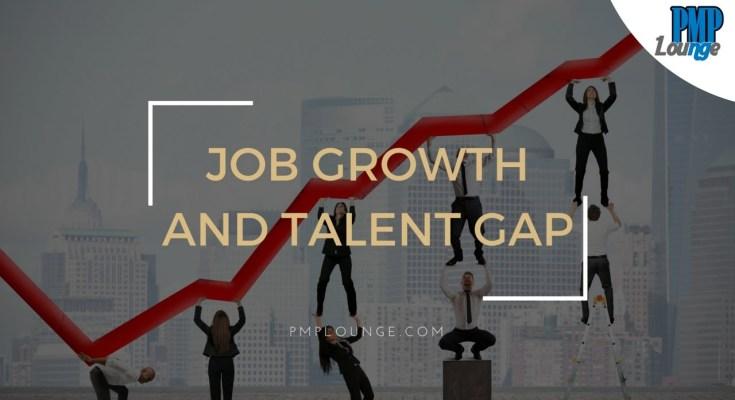 job growth and talent gap - Job Growth and Talent Gap 2017 to 2027 - PMI Report