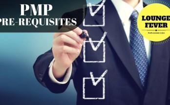 PMP Pre requisites PMP Exam Eligibility Requirements - PMP Pre-requisites - PMP Exam Eligibility Requirements