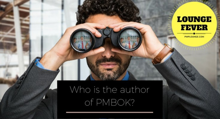 who is the author of pmbok - Who is the Author of PMBOK?