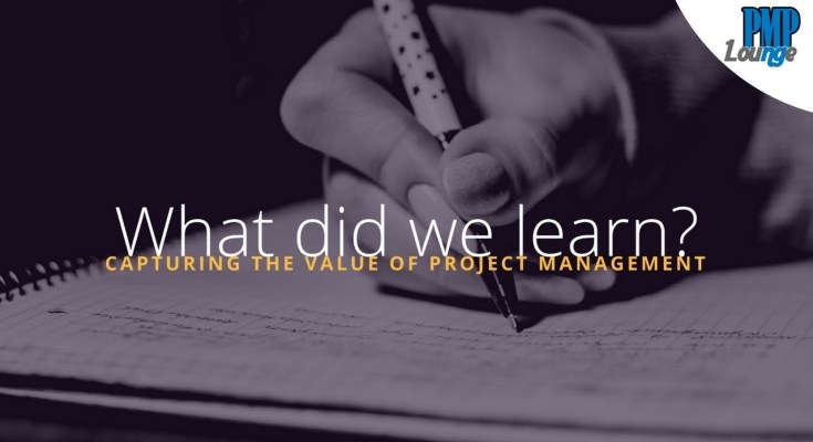 what did we learn capturing value of project mgmt - What did we learn from Capturing the value of Project Management report?