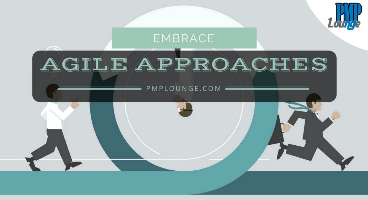 embrace agile approaches - Embrace Agile Approaches