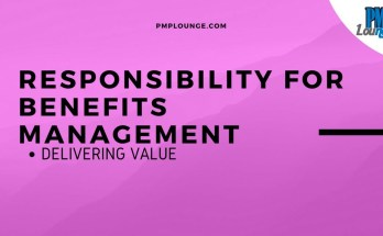 responsibility for benefits management - Delivering Value - Responsibility for Benefits Management