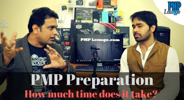 how much time is required for pmp preparation - PMP Question - How much time is required for PMP preparation? How to prepare for PMP?