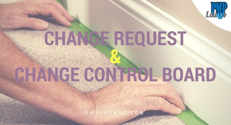 change request and change control board - Change Request (CR) and Change Control Board (CCB)