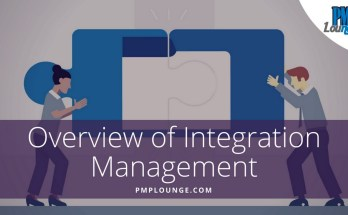 overview of integration management - Overview of Integration Management