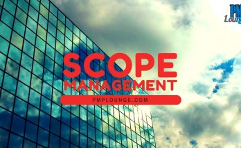 the basics of scope management - Scope Management - The Basics