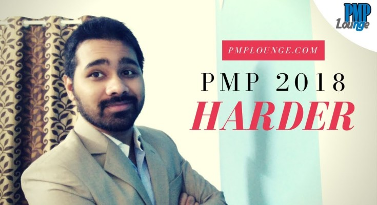 will pmp 2018 get harder - Will PMP 2018 be Harder?   Will PMP based on PMBOK 6 be harder than PMP based on PMBOK 5?
