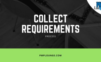 collect requirements process - Collect Requirements Process