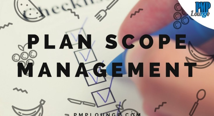 plan scope management - Plan Scope Management Process