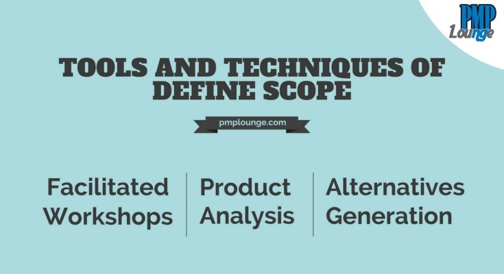 Facilitated Workshops Product Analysis Alternatives Generation - Facilitated Workshops | Product Analysis | Alternatives Generation - Define Scope Tools and Techniques