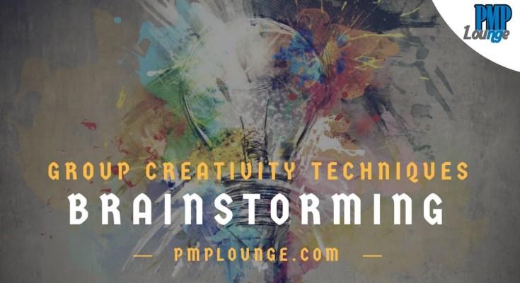 brainstorming - Brainstorming - Group Creativity Techniques