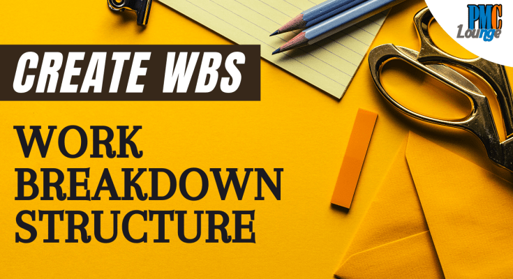 create wbs process work breakdown structure - Create WBS and Work Breakdown Structure (WBS)