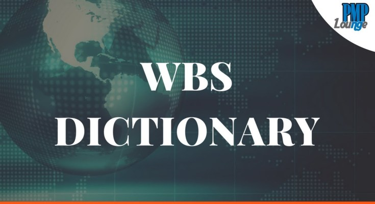 wbs dictionary article - Work Breakdown Structure (WBS) Dictionary