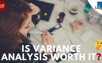 is variance analysis worth it - Is Variance Analysis worth it?