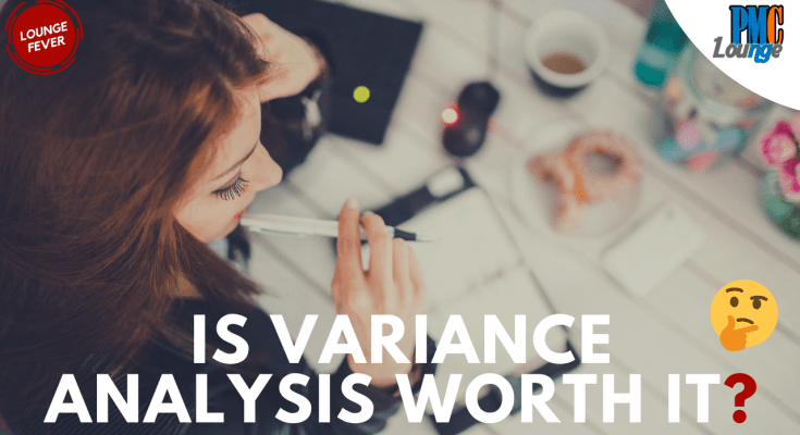is variance analysis worth it - Is Variance Analysis worth it?