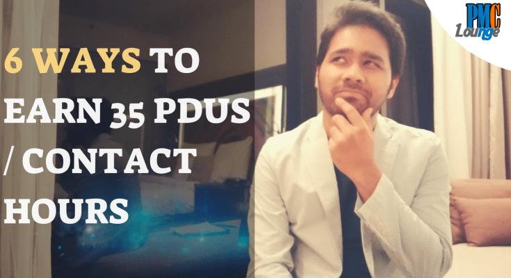 6 Ways to Earn 35 PDUs or Contact Hours for PMP Exam - 6 Ways to Earn 35 PDUs or Contact Hours for PMP Exam