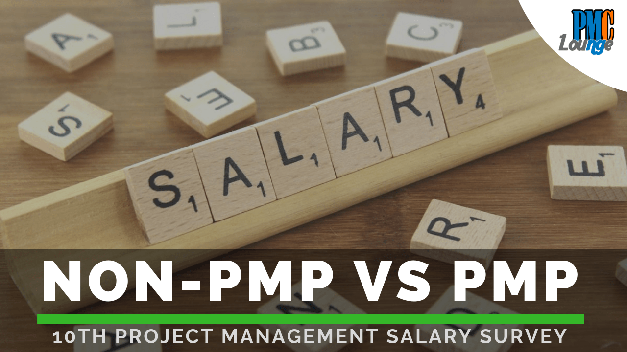 Non Pmp Vs Pmp Certified Project Manager Salary 10th Project