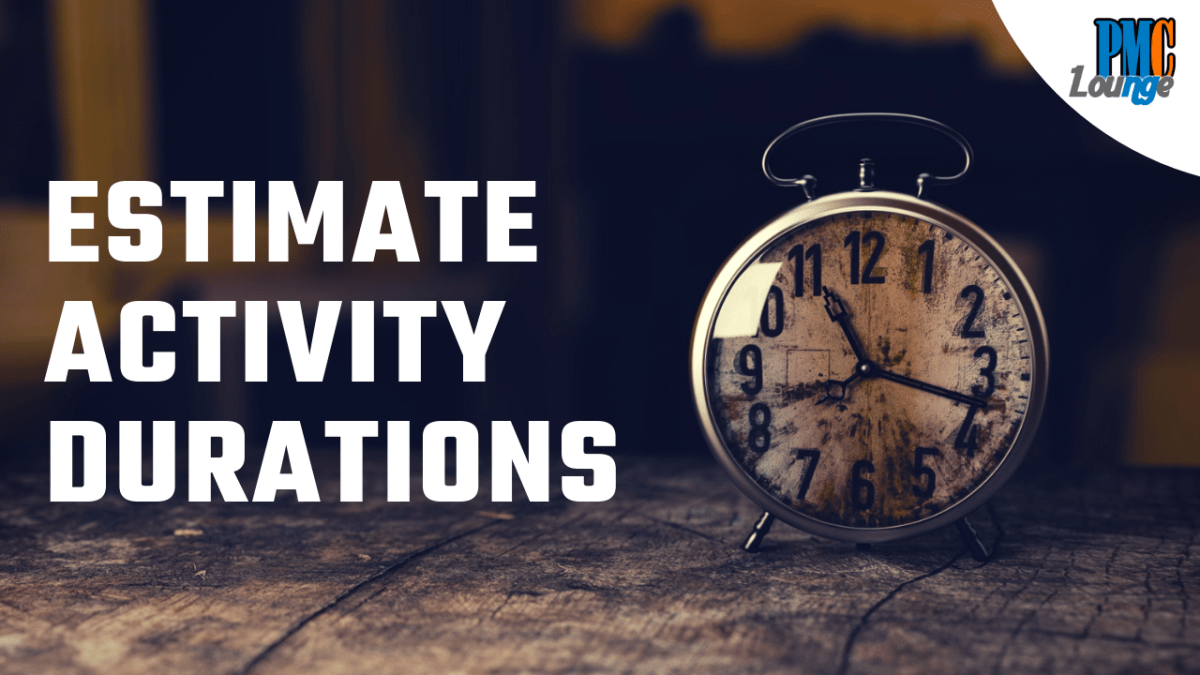 Estimate Activity Durations Process