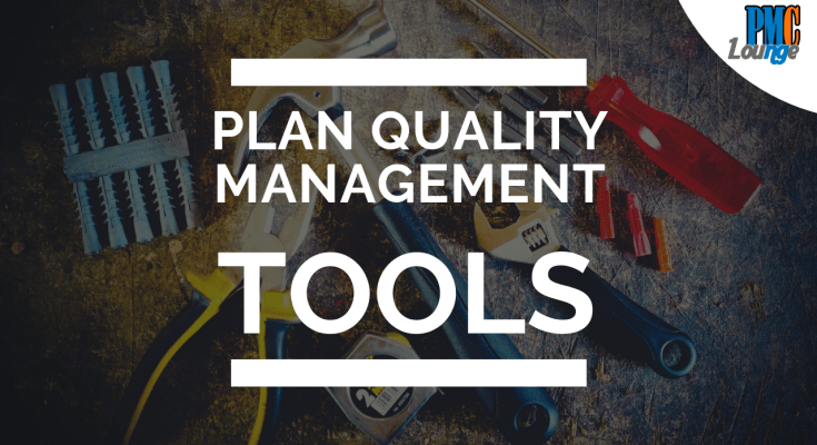 plan quality management tools