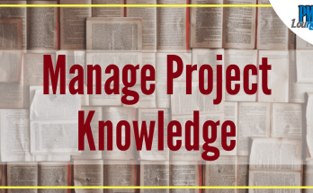 manage project knowledge process - Manage Project Knowledge Process