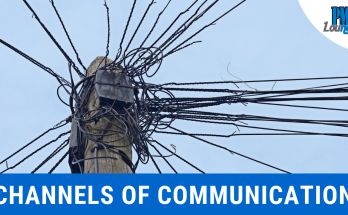 channels of communication 1 - Channels of Communication