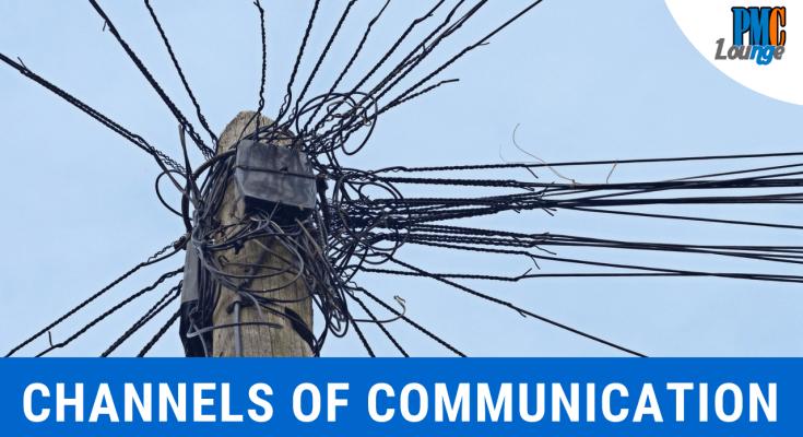 channels of communication 1 - Channels of Communication
