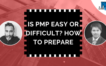 is pmp easy or difficult 1 - How to prepare for the PMP Exam? Is it easy or difficult?