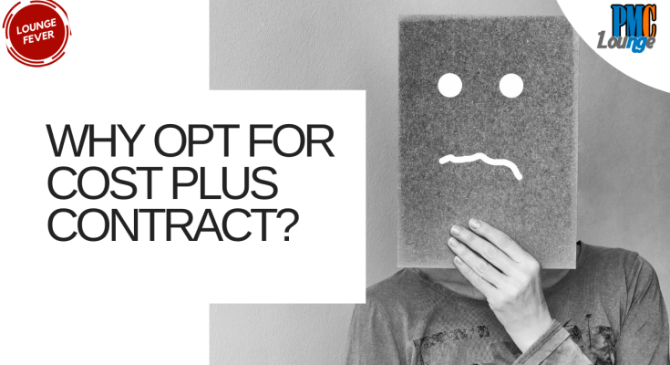 if fixed price contract is an option why opt for cost plus contract 1 - Why opt for Cost Plus contract when Fixed Price contract can also be an option?