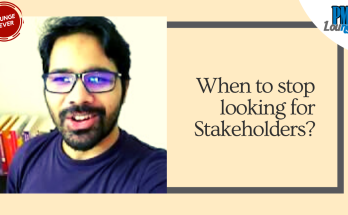 when to stop identifying stakeholders - When do you stop identifying stakeholders?
