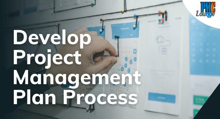 develop project management plan process - Develop Project Management Plan Process